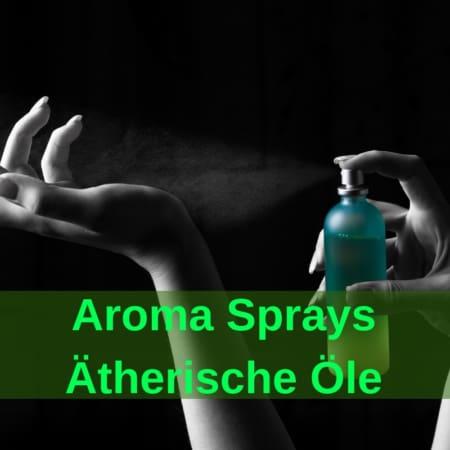 Aromasprays - Raumsprays